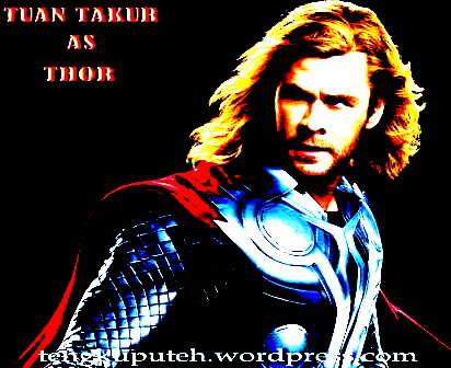 5.TUAN TAKUR AS THOR