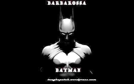 8.BATMAN AS BARBAROSSA