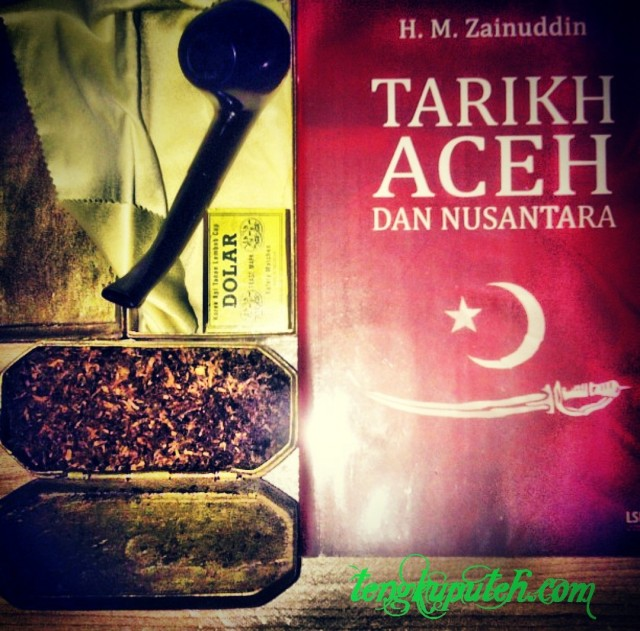 TARICH ATJEH DAN NUSANTARA; oleh H.M. Zainuddin;
