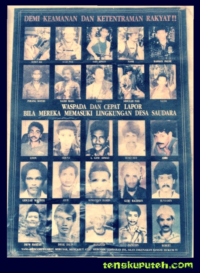 Poster pencarian orang yang berisikan tokoh GAM (Gerakan Aceh Merdeka) pada tahun 1990-an. Pemerintah Republik Indonesia awalnya diberi nama kepada mereka Gerakan Pengacau Keamanan (GPK) tahun 1989, kemudian diubah menjadi Gerakan Pengacau Liar (GPL) pada tahun 1997.