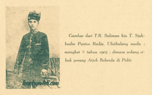T.R. Suliman bin T. Sjahbudin Pantee Raja (1903)