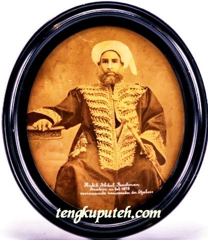 Habib (Sayid) Abdul Rahman bin Muhammad al-Zahir (1832-1986 Masehi); lahir di Hadhramaut, menuntut ilmu di Mesir dan Kalkuta, berkelana ke Asia Tenggara. Tiba di Singgapura pada tahun 1862 Masehi, untuk bekerja pada Sultan Johor. Tiba di Aceh pada 1864 Masehi dan mencapai puncak karir. Menjadi perdana menteri (mangkubumi) dan menjadi kepala perutusan sultan Aceh untuk melakukan misi diplomatik ke Turki Ustmani. Ketika Perang Aceh terjadi menyerah dan dikirim ke Jeddah pada tahun 1878 Masehi. Menghabiskan sisa umur di Arabia sampai kematiannya pada 1896 Masehi.